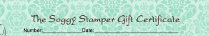 Soggy Stamper Gift Certificate