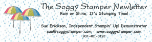The Soggy Stamper Newsletter