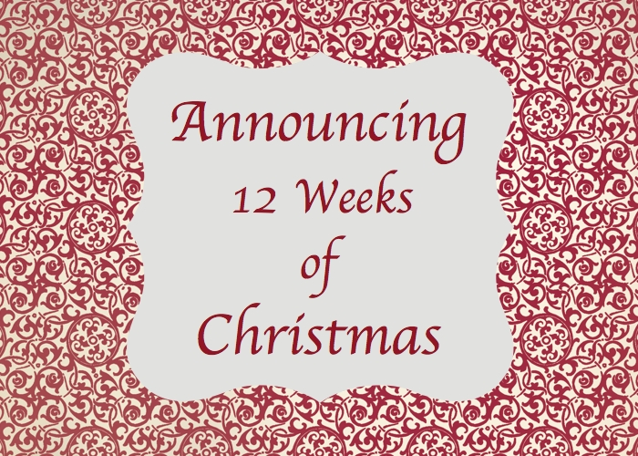 photo announcing the 12 Weeks of Christmas