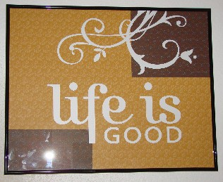 Life is Good picture frame